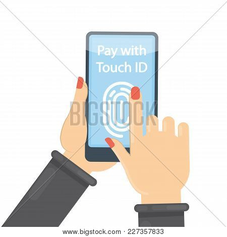 Pay With Touch Id On Smartphone With Finger Print.