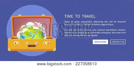 Time To Travel, Poster With Suitcase And Globe Inside Of It, Earth With Trees And Clouds, Sailboat A