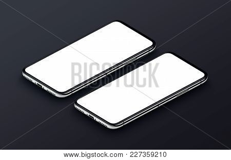 Two perspective view isometric smartphone like iPhone X mockup. New frameless smartphones front side mockup. Ready to use smartphone mock-up poster for mobile app UI or game presentation. 3D illustration.