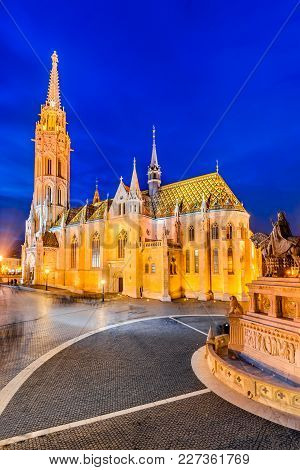 Budapest, Hungary. Matyas Church, Buda Hill At Twilight Hour.