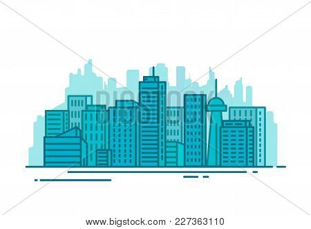 City With Buildings And Skyscrapers On Background. Flat Style Line Vector Illustration. Business Cit