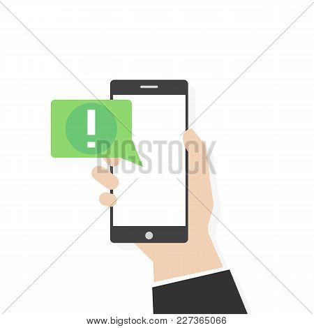 Phone Alert Notification Vector Flat Style Illustration. Human Hand Holding Mobile Smartphone With S