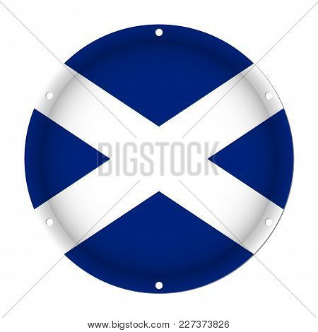 Round Metallic Flag Of Scotland With Six Screw Holes In Front Of A White Background