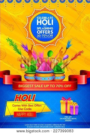 Illustration Of Advertisement Promotional Background For Festival Of Colors Celebration Greetings Wi