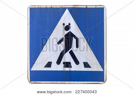 Old Road Sign 'pedestrian Crossing' Isolated On White.