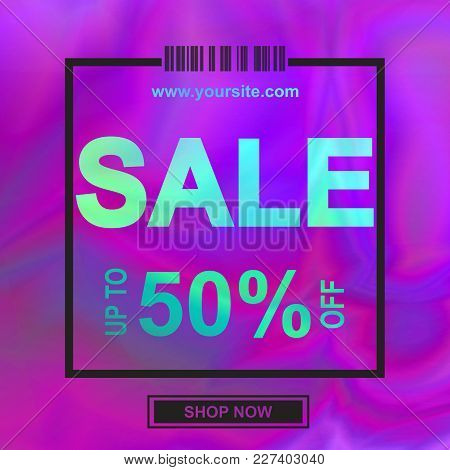 Holographic Sale Banner, Abstract Background In Neon Color. Vector Illustration For Modern Style Tre