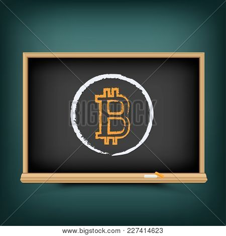 Bitcoin Education Drawing On School Blackboard. Crypto Currency Lesson Draw On Chalkboard. Teach To