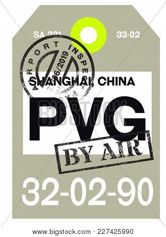Shanghai Airport Luggage Tag. Realistic Looking Tag With Stamp And Information Written By Hand. Desi