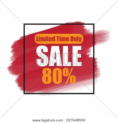 Banner Limited Time Only Sale 80% Vector Image