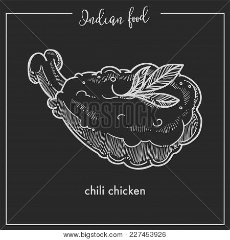 Spicy Chilli Chicken With Greenery From Indian Food. Dish Of Deep Fried Poultry With Hot Condiments.