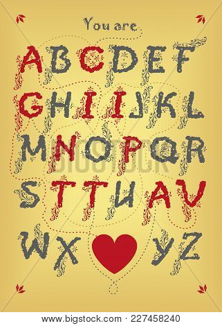 Artistic Alphabet With Encrypted Romantic Message - You Are Captivating. Gray And Red Letters With B