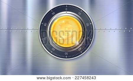 Safe Lock With Crypto Currency Coin Of Bitcoin With Metal Surface With Texture And Rivets. Realistic