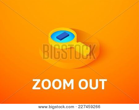 Zoom Out Icon, Vector Symbol In Flat Isometric Style Isolated On Color Background