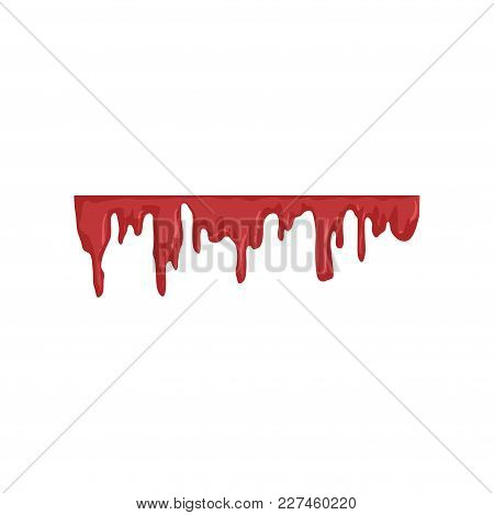 Blood Dripping, Flowing Red Liquid Vector Illustration Isolated On A White Background.