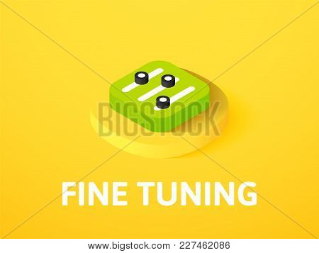 Fine Tuning Icon, Vector Symbol In Flat Isometric Style Isolated On Color Background