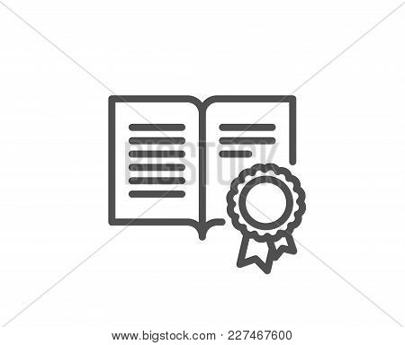 Diploma With Medal Line Icon. Certificate Document Symbol. Approved Badge Or Winner Medal Sign. Qual
