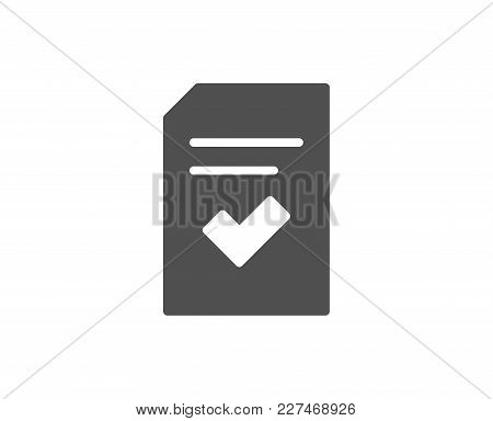 Checked Document Simple Icon. Information File With Check Sign. Correct Paper Page Concept Symbol. Q