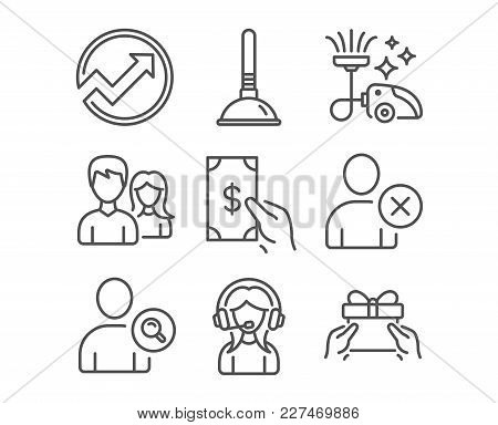 Set Of Plunger, Delete User And Vacuum Cleaner Icons. Receive Money, Audit And Support Signs. Find U