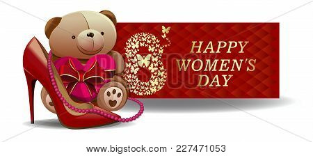Greeting Card For Womens Day. March 8. Womens Holiday. Festive Banner Design With Cute Teddy Bear Fo