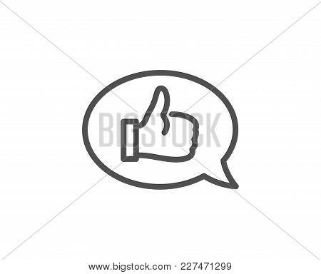 Positive Feedback Line Icon. Communication Symbol. Speech Bubble Sign. Quality Design Element. Edita