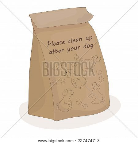 Please Clean Up After Your Dog. Paper Package For Shit. Vector Pet. Poop Bag
