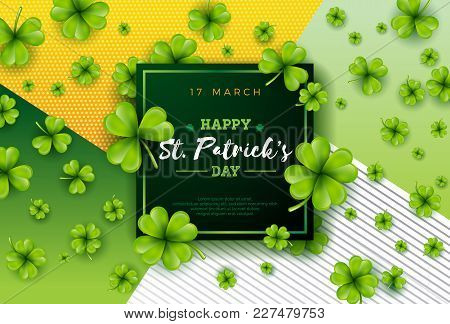 Vector Illustration Of Happy Saint Patricks Day With Green Falling Clover On Abstract Background. Ir