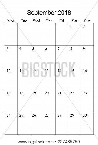 The Original Calendar For September, 2018.  The Beginning Of Week - Monday