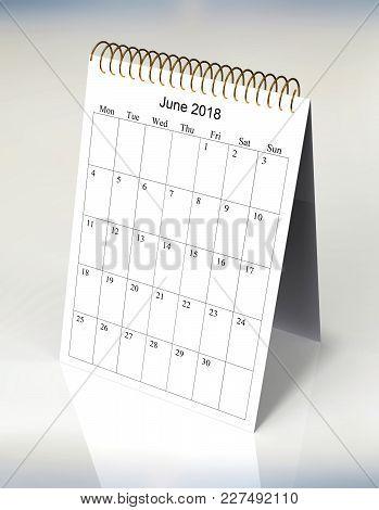 The Original Calendar For June, 2018.  The Beginning Of Week - Monday
