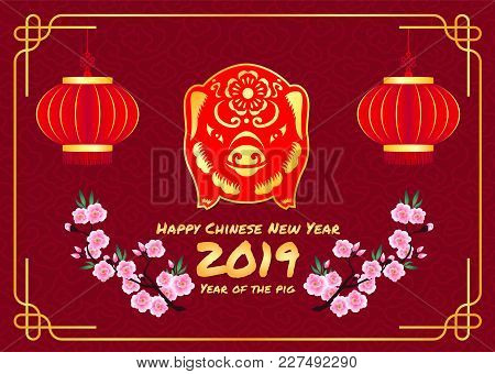 Happy Chinese New Year 2019 Card With Red Gold Pig Zodiac Sign And Lantern And Peach Blossom In Line