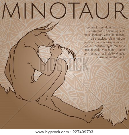 Minotaur. Greek Mythical Creature Part Man And Part Bull. Vector Illustration.