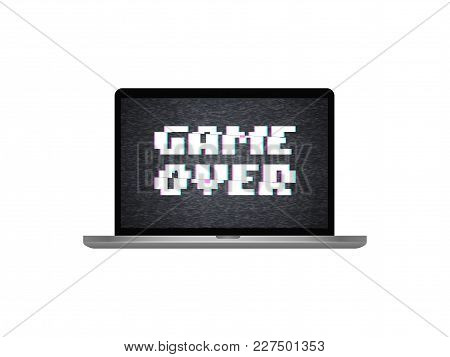 Game Over With Glitch Effect On Laptop Screen Isolated Vector Illustration