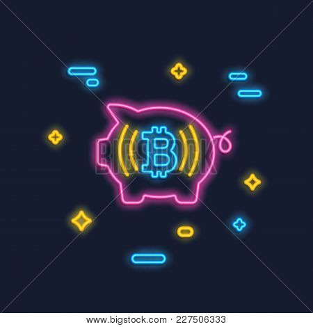 Neon Bitcoin And Piggy Logo. Crypto Currency Glowing Icon Sign. Digital Money. Investment Concept. B