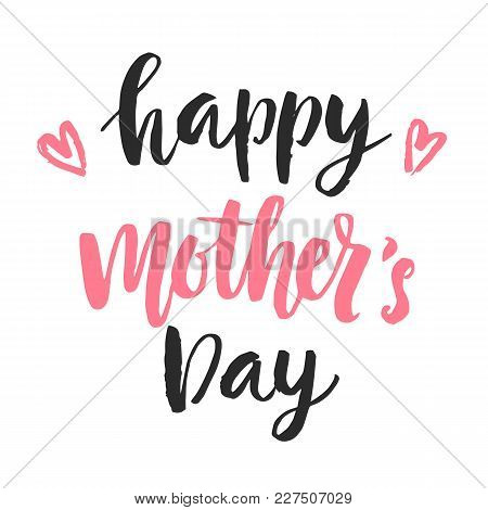 Happy Mother's Day Card With Hand Drawn Modern Calligraphy