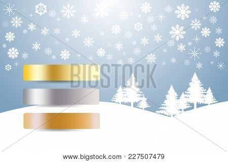 Sports Rank As A Golden, Silver And Bronzed Labels In Winter Snow Landscape With Trees And Snowflake