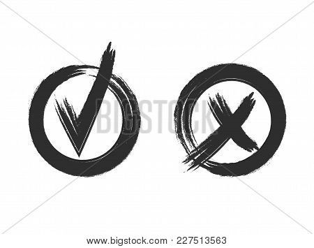 Check And Cross Vector Grunge Style Marks Isolated On White Background: Yes And No, Graphic Icons, B