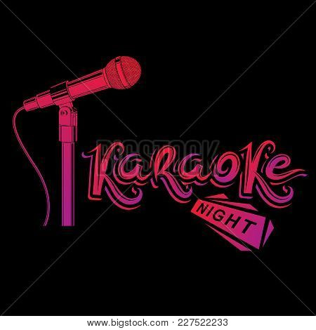 Nightlife Entertainment Concept, Karaoke Night Vector Inscription Composed With Stage Microphone Ill
