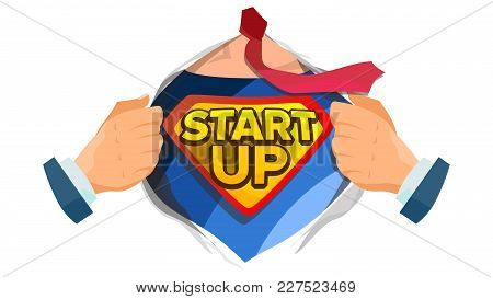 Startup Sign Vector. Superhero Open Shirt With Shield Badge. Business Start Up Sign. Isolated Cartoo