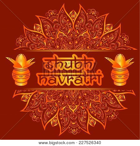Illustration Of Shubh Navratri Celebration With Kalash.poster Or Banner Background.