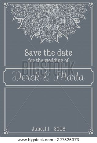 Save The Date. Vector Poster With Phrase And Decor Elements. Typography Card With Ornament Decor.