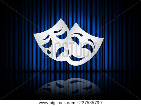 Happy And Sad Theater Masks, Theatrical Scene With Blue Curtains And Reflection. Stock Vector Illust