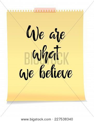 We Are What We Believe Card