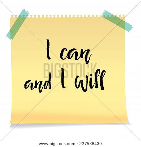 Motivation Text I Can And I Will, Isolated Vector Illustration