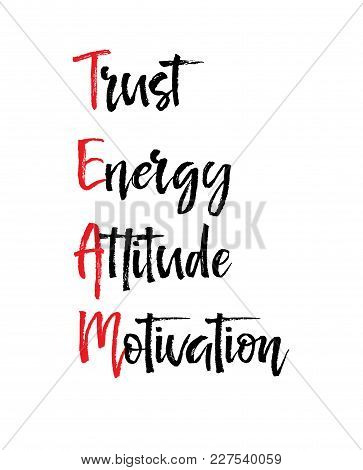 Card With Team Trust Energy Attitude Motivation Message, Business Concept Isolated On White Backgrou