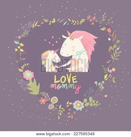 Cute Small Unicorn With Mom. Vector Illustration.