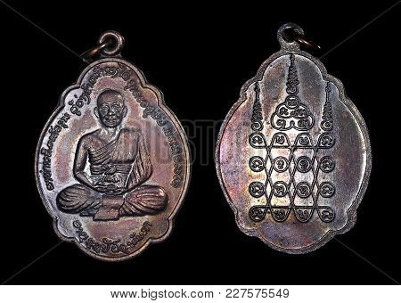 Thai Bronze Buddhist Monk Coin Amulet. This Amulet Is At Least 30 Years Old Perhaps Quite A Bit More