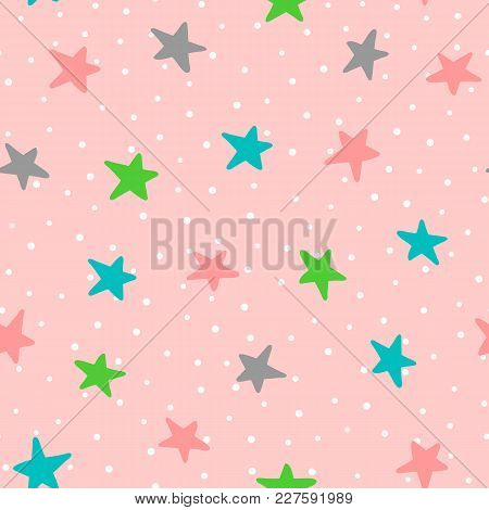 Cute Seamless Pattern With Colorful Stars And Polka Dots. Drawn By Hand. Endless Vector Illustration