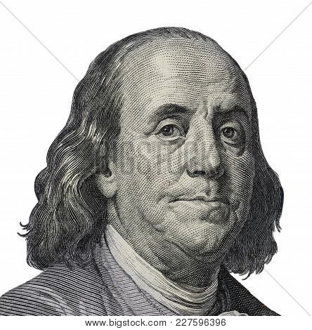 Benjamin Franklin. Qualitative Portrait From 100 Dollars Banknote  Clipping Path Included.