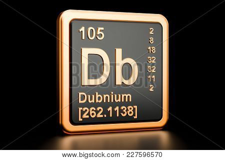 Dubnium Db, Chemical Element. 3d Rendering Isolated On Black Background