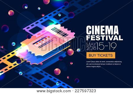 Vector Glowing Neon Cinema Festival Banner. Cinema Tickets In 3d Isometric Style On Abstract Night C