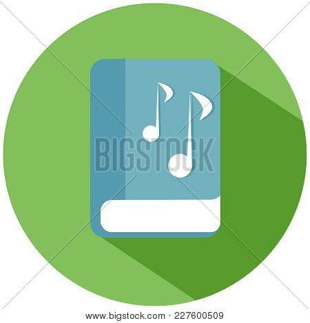 Realistic Book With Musical Notes. A Blue Book In A Green Circle, Isolated On A White Background. Ve